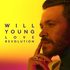 Will Young - Love Revolution (CDS)