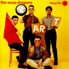 The Soup Dragons - Hang-Ten! (EP)