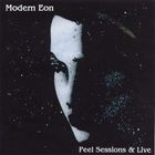 Modern Eon - Peel Sessions & Live