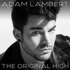 Adam Lambert - The Original High (Deluxe Edition)