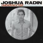 Joshua Radin - Underwater (Deluxe Version)