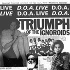 D.O.A. - Triumph Of The Ignoroids (Vinyl)