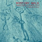 Mystery Walk (30th Anniversary Edition)