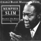 Charly Blues Masterworks: Memphis Slim (Rockin' The Blues)