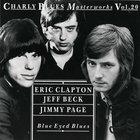 Charly Blues Masterworks: Clapton, Beck, Page (Blue Eyed Blues)