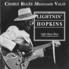 Charly Blues Masterworks: Lightnin' Hopkins (Coffee House Blues)