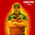 Large Professor - Re: Living