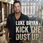 Luke Bryan - Kick The Dust Up (CDS)