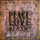 The Cadillac Three - Peace Love & Dixie (EP)