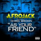As Your Friend (Feat. Chris Brown) (Leroy Styles & Afrojack Extended Mix) (CDR)