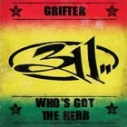 Grifter / Who's Got The Herb (CDS)