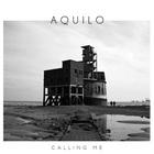 Aquilo - Calling Me (EP)