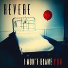 I Won't Blame You (CDS)