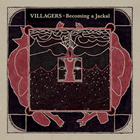 Villagers - Becoming A Jackal (VLS)