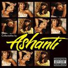 Ashanti - Collectables