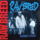 Raw Breed - Rabbit Stew (MCD)