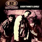 Raw Breed - Everything's Lovely (MCD)