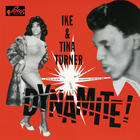 Ike & Tina Turner - Dynamite (Remastered 2013)