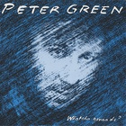 Peter Green - Whatcha Gonna Do (Vinyl)
