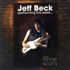 Jeff Beck - Jeff Beck Performing This Week… Live At Ronnie Scott's (Deluxe Edition) CD2