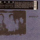 mars - The Complete Studio Recordings: NYC 1977-1978