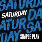 Simple Plan - Saturday (CDS)