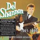 Del Shannon - A Complete Career Anthology 1961-1990 CD1