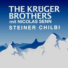 Kruger Brothers - Steiner Chilbi (CDS)
