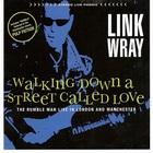 Walking Down A Street Called Love