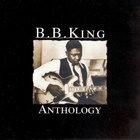 B.B. King - Anthology CD2