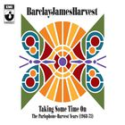 Barclay James Harvest - Taking Some Time On (The Parlophone-Harvest Years (1968-73) CD1