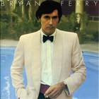 Bryan Ferry - Another Time, Another Place (Vinyl)