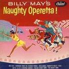 Billy May - Naughty Operetta (Vinyl)