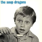 The Soup Dragons - Whole Wide World (EP)