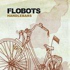 Flobots - Handlebars (CDS)