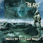 Polaris - Dawn Of The Last Day