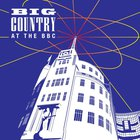 Big Country - At The BBC CD1