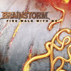 Brainstorm - Fire Walk With Me (EP)