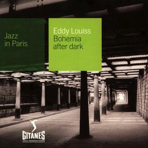 Bohemia After Dark (Jazz In Paris) (Vinyl)