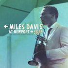 Miles Davis - At Newport 1955-1975: The Bootleg Series Vol. 4 CD1