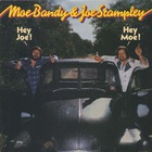 Joe Stampley - Hey Joe (Hey Moe) (With Moe Bandy) (Vinyl)