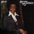 MICHAEL HENDERSON - Solid (Vinyl)