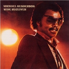 MICHAEL HENDERSON - Wide Receiver (Remastered 1997)