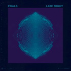 Foals - Late Night (CDS)