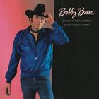 Bobby Bare - Drinkin' From The Bottle, Singin' From The Heart (Vinyl)