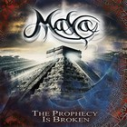 Maya - The Prophecy Is Broken