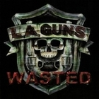 L.A. Guns - Wasted (EP)