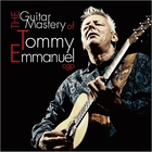 The Guitar Mastery Of Tommy Emmanuel CD1