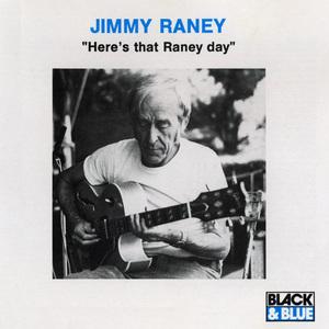 Here's That Raney Day (Vinyl)