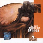 Exodus - The Most Beautiful Day (Remastered 2001)